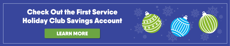 First Service Holiday Club Savings Banner